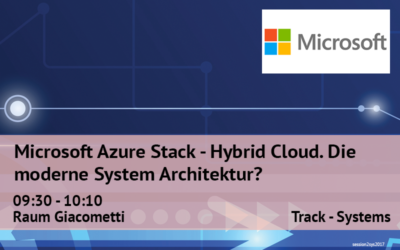 Microsoft Azure Stack – Hybrid Cloud. Die moderne System Architektur?